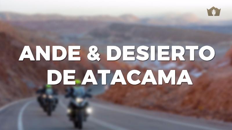 Moto Tour Ande e Deserto di Atacama, da Settembre a Giugno
